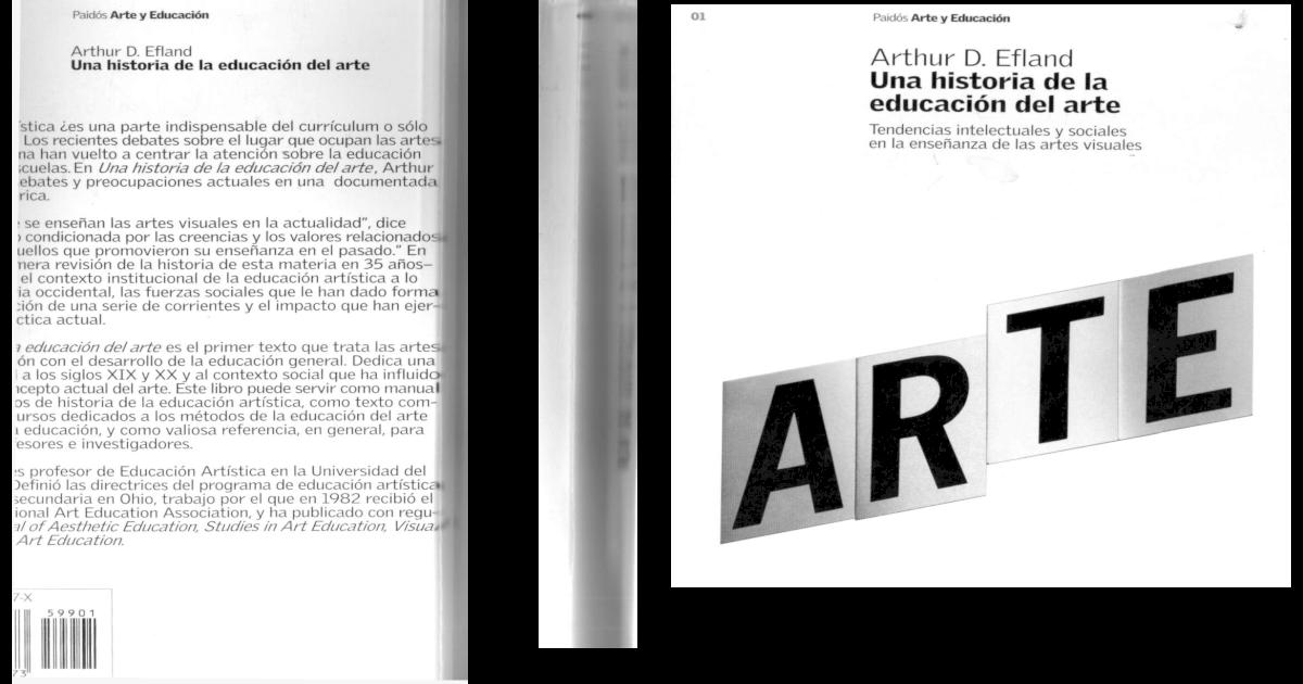 Una Historia de La Educacion Artistica Arthur Efland - [PDF Document]