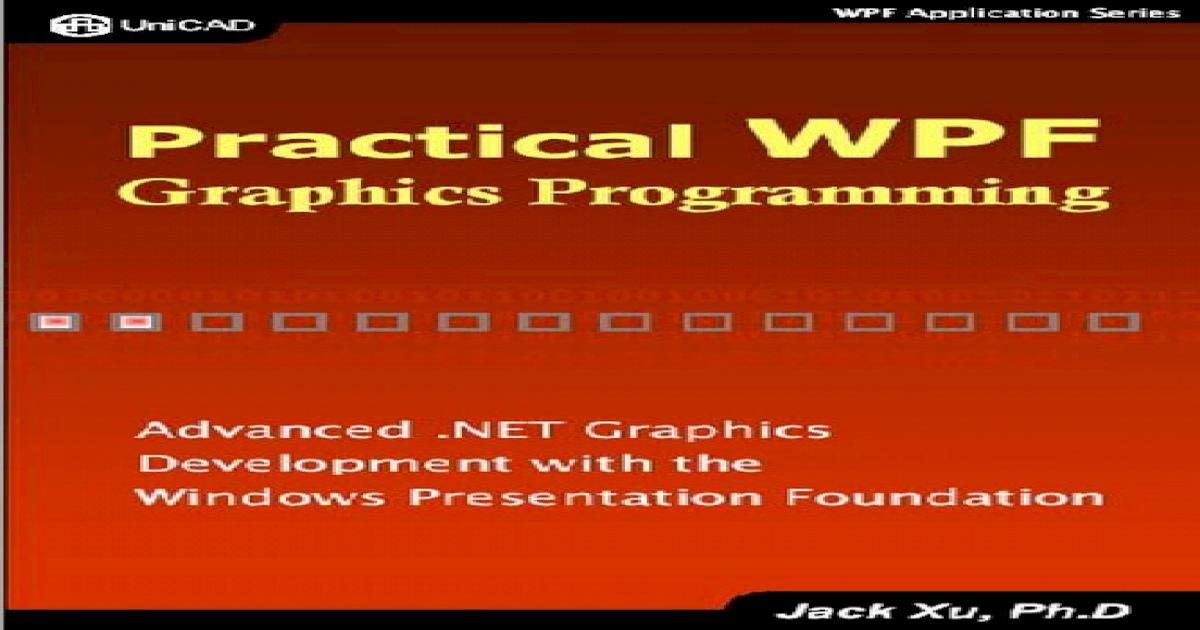 Practical WPF Graphics Programming - [PDF Document]