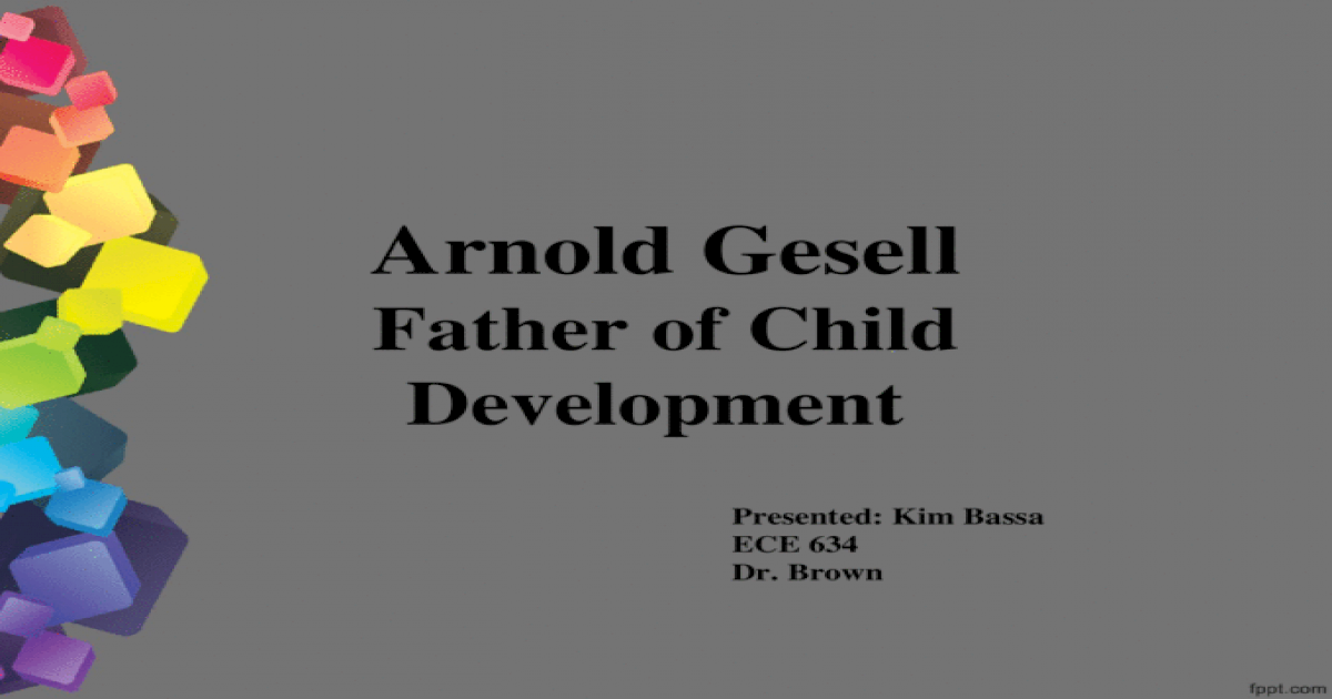 gesells theory on physical development