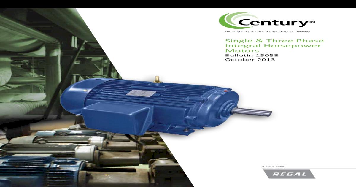 568ca88c1a28ab186d99c85d catálogo motores century trifásicos de potencia integral [pdf