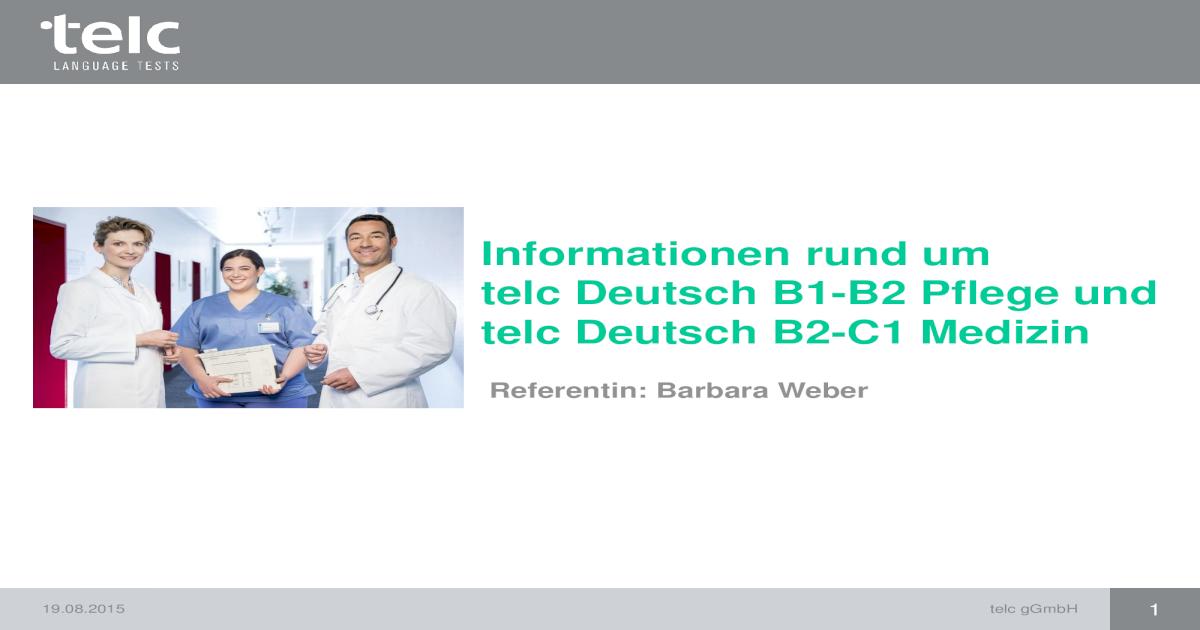 Informationen Rund Um Telc Deutsch B1 B2 Pflege Und Telc Deutsch B2