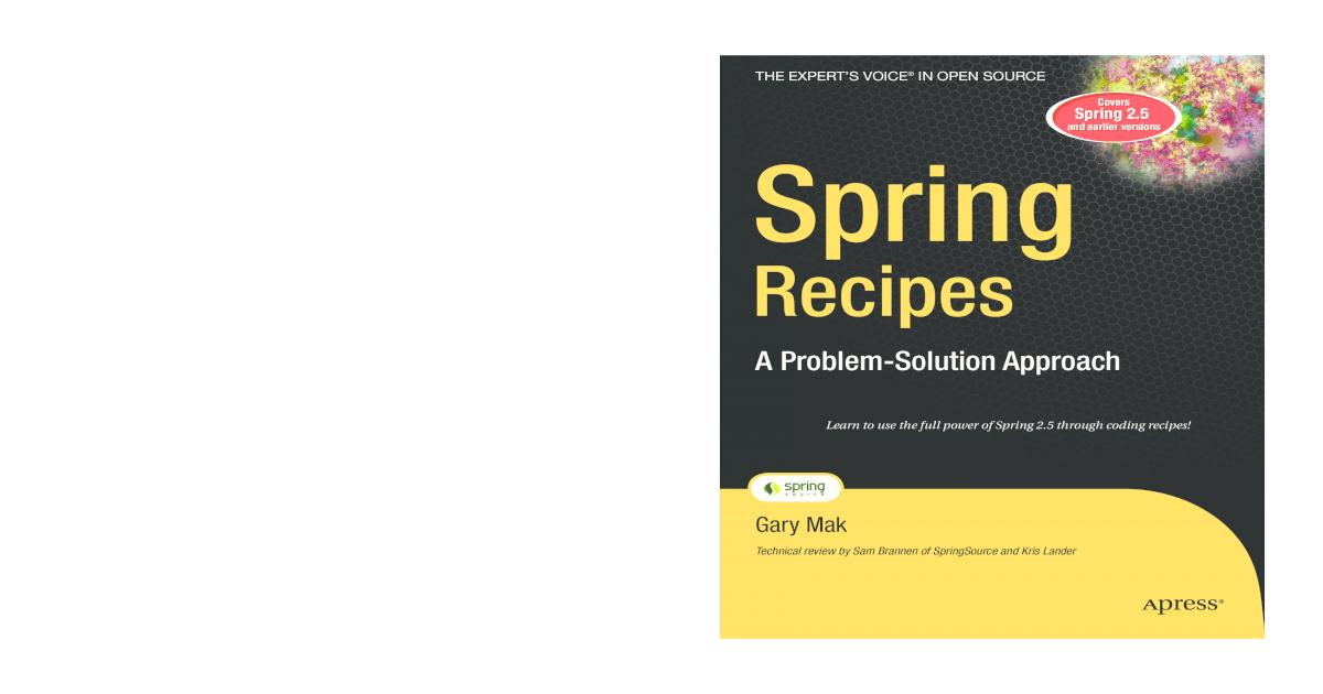 Spring Recipes: A Problem-Solution Approach - [PDF Document]