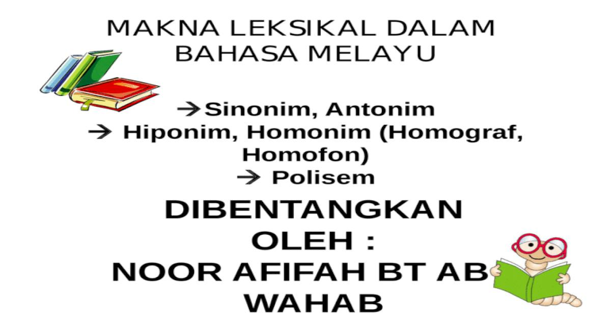 Makna Leksikal Dalam Bahasa Melayu Pptx Powerpoint
