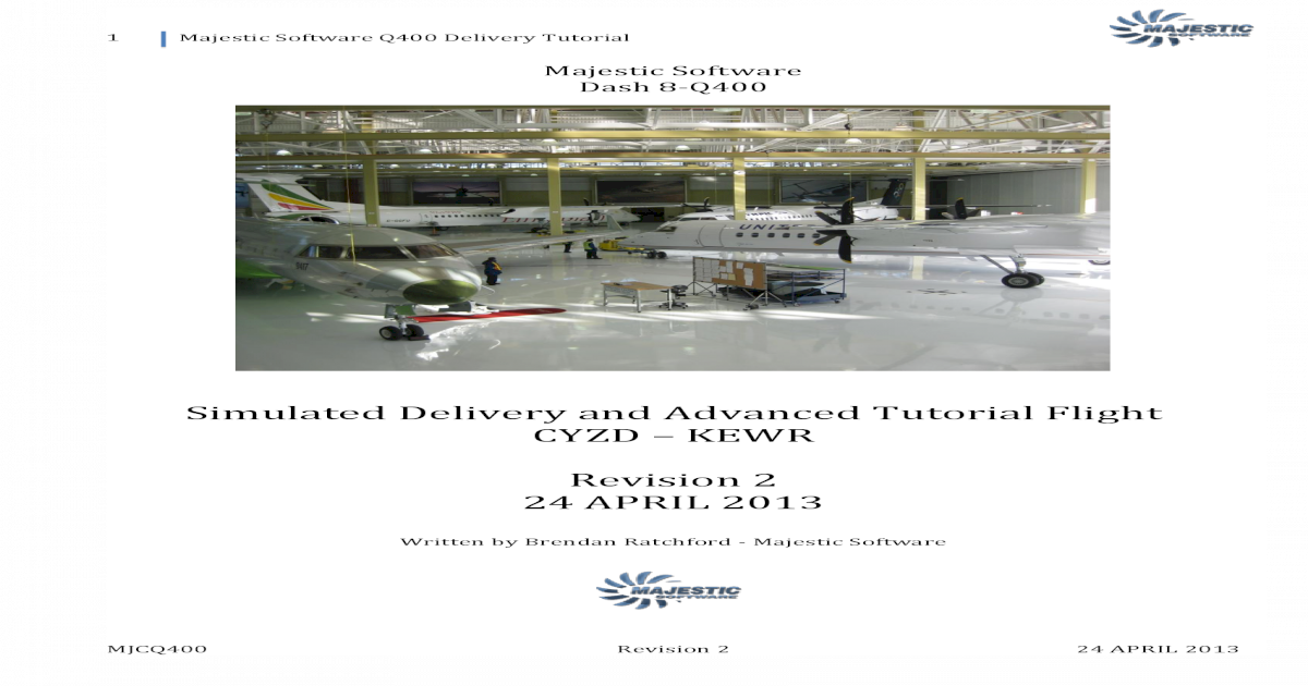 Majestic Software Dash 8 Delivery Flight REV 2 - [PDF Document]