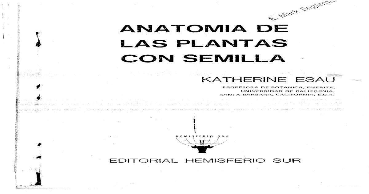 Anatomia de Las Plantas Con Semilla - [PDF Document]