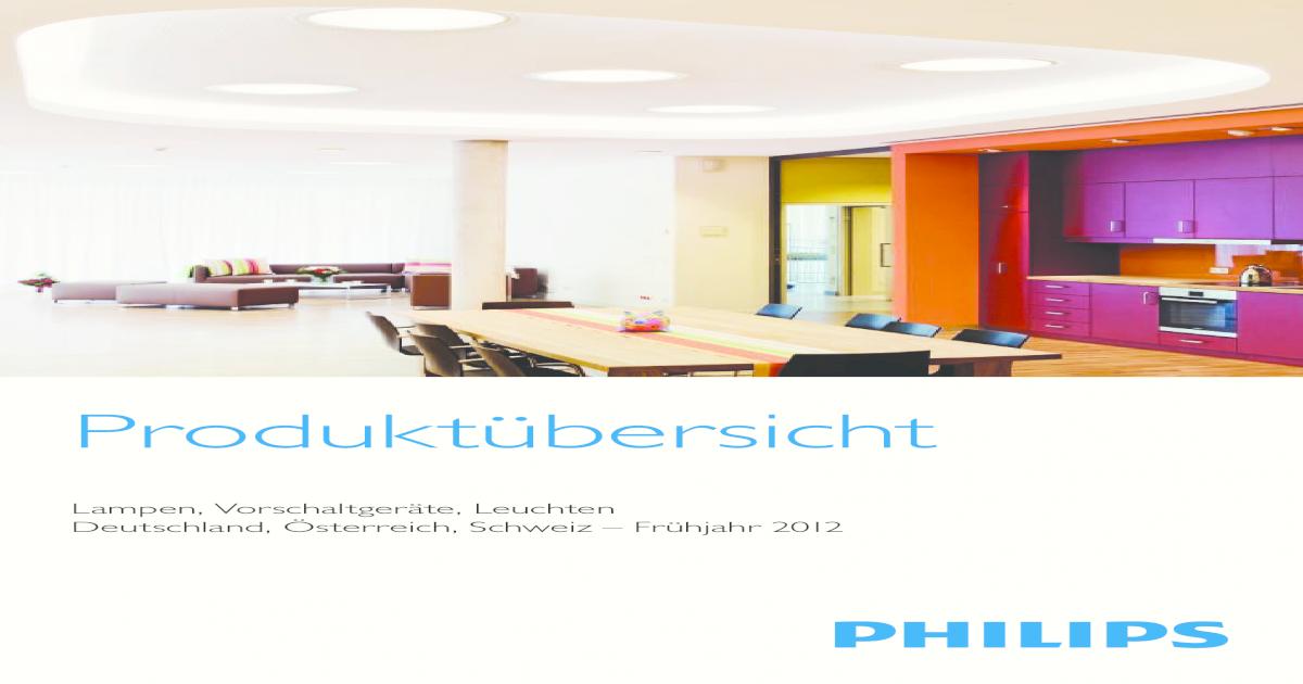 Philips Produktuebersicht Lampen Vorschaltgeraete Leuchten DACH 2012 ...