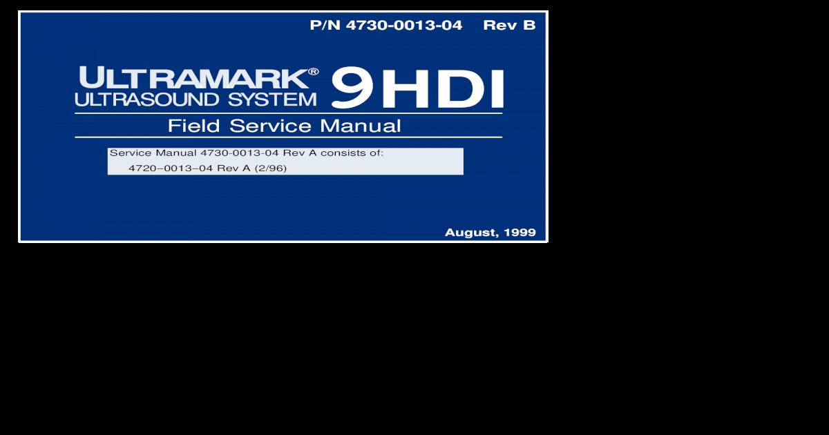 ATL Ultramark 9HDI - Service Manual(1) - [PDF Document]