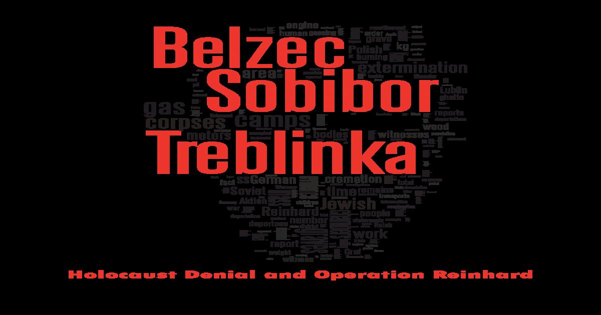 Belzec Sobibor Treblinka Holocaust Controversies - [PDF Document]