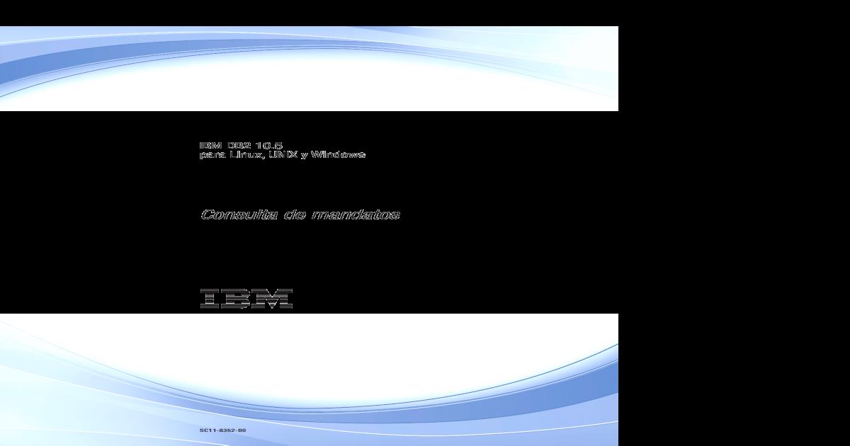 DB2 CommandRef v 10 5 - [PDF Document]
