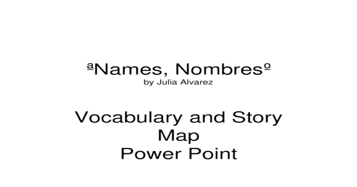 names nombres by julia alvarez full story