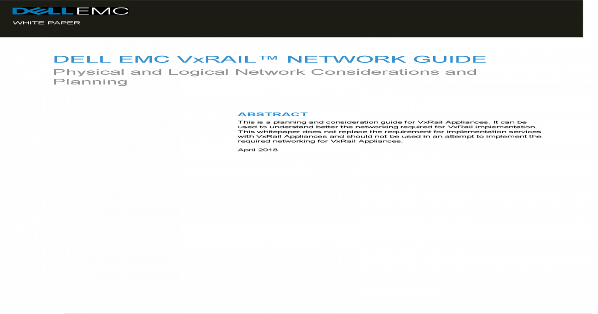 DELL EMC VxRAIL NETWORK GUIDE EMC VxRAIL NETWORK GUIDE
