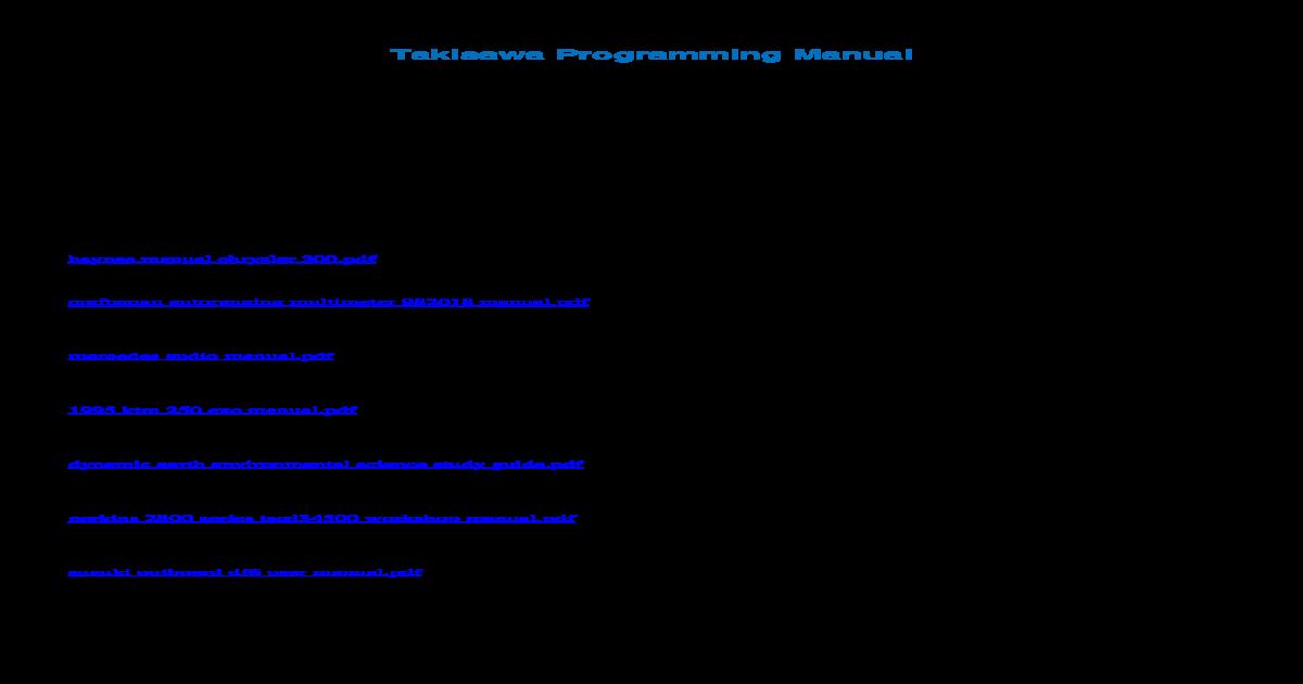 Takisawa Programming Manual - Mane lathe cnc program manual