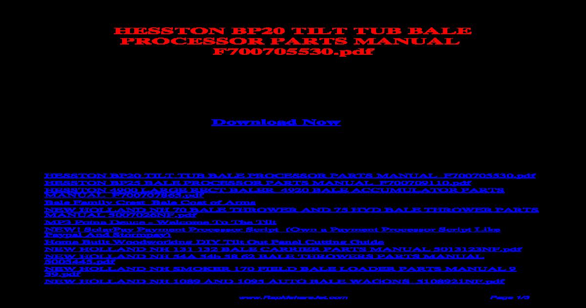 HESSTON BP20 TILT TUB BALE PROCESSOR PARTS MANUAL F700705530 pdf