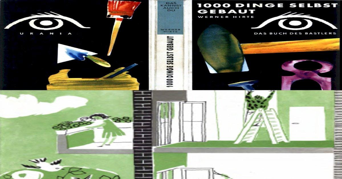1000 Dinge Selbst Gebaut (1969) - [PDF Document]