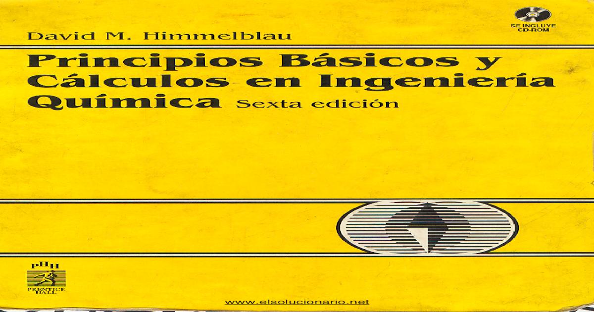 Principios Basicos Y Calculos En Ingenieria Quimica Himmelblau Ebook
