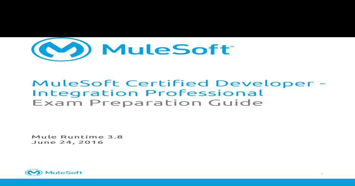 MuleSoft Certified Developer - Integration Professional Exam ...