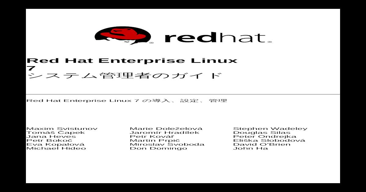7 Red Hat Enterprise Linux Hat Enterprise Linux 7 Red Hat Enterprise