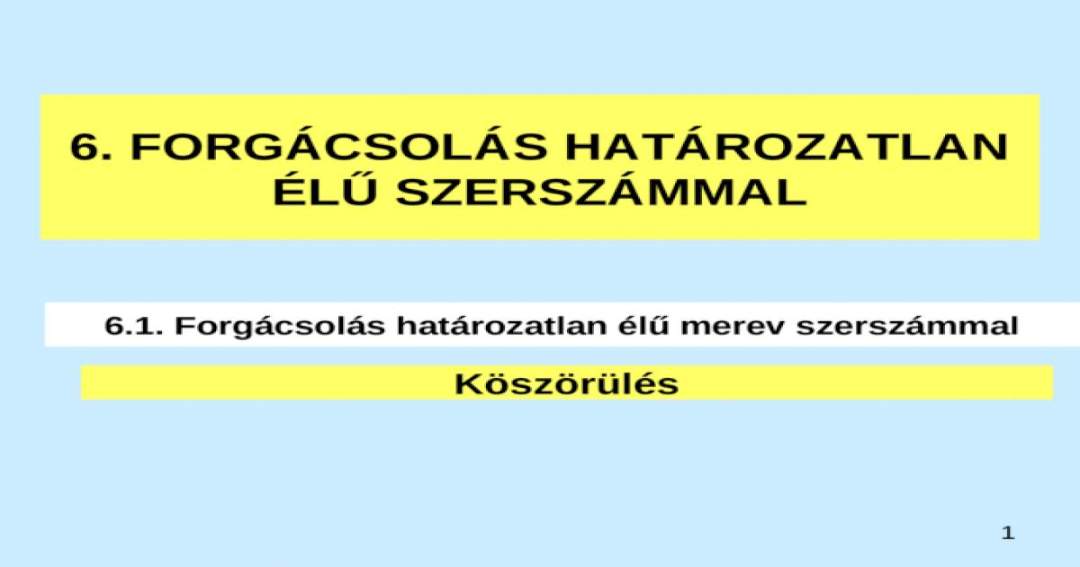 0316628a6 6. FORGCSOLS HATROZATLAN L SZERSZMMAL - [PPT Powerpoint]
