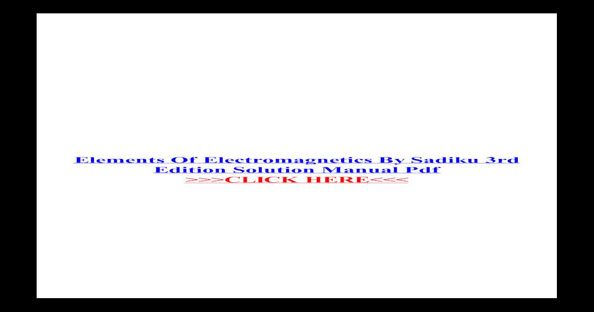 Elements Of Electromagnetics By Sadiku 5th Edition Pdf