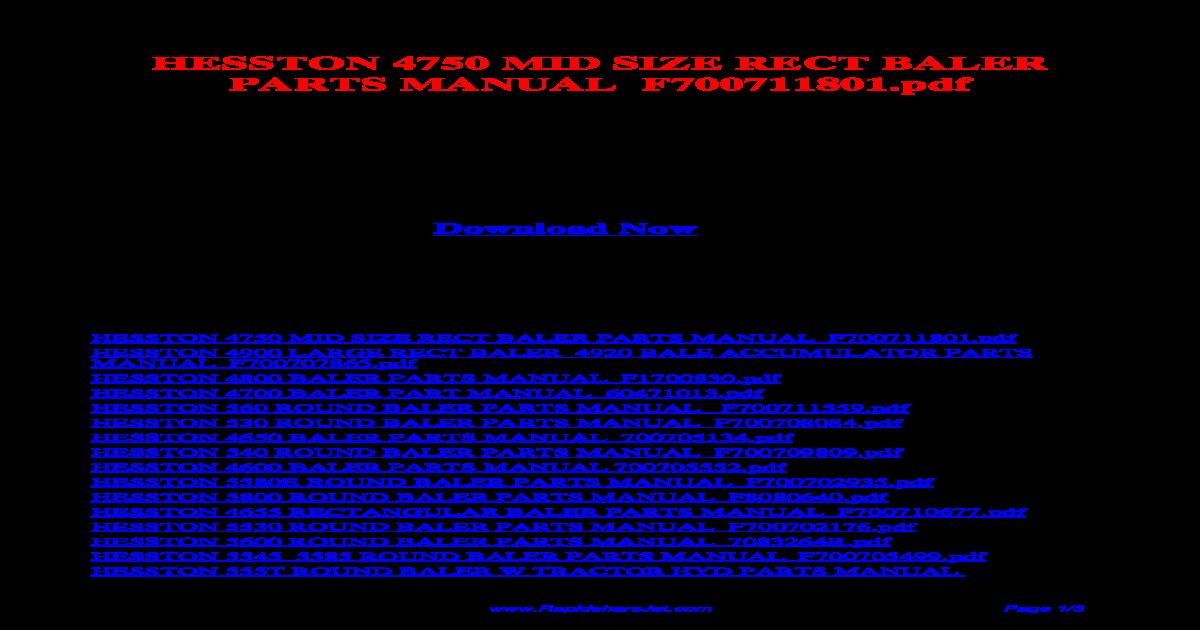 HESSTON 4750 MID SIZE RECT BALER PARTS MANUAL F700711801 pdf - [PDF