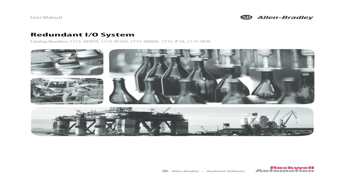 Redundant I/O System User Manual, 1715-UM001D-EN-P - [PDF ... on