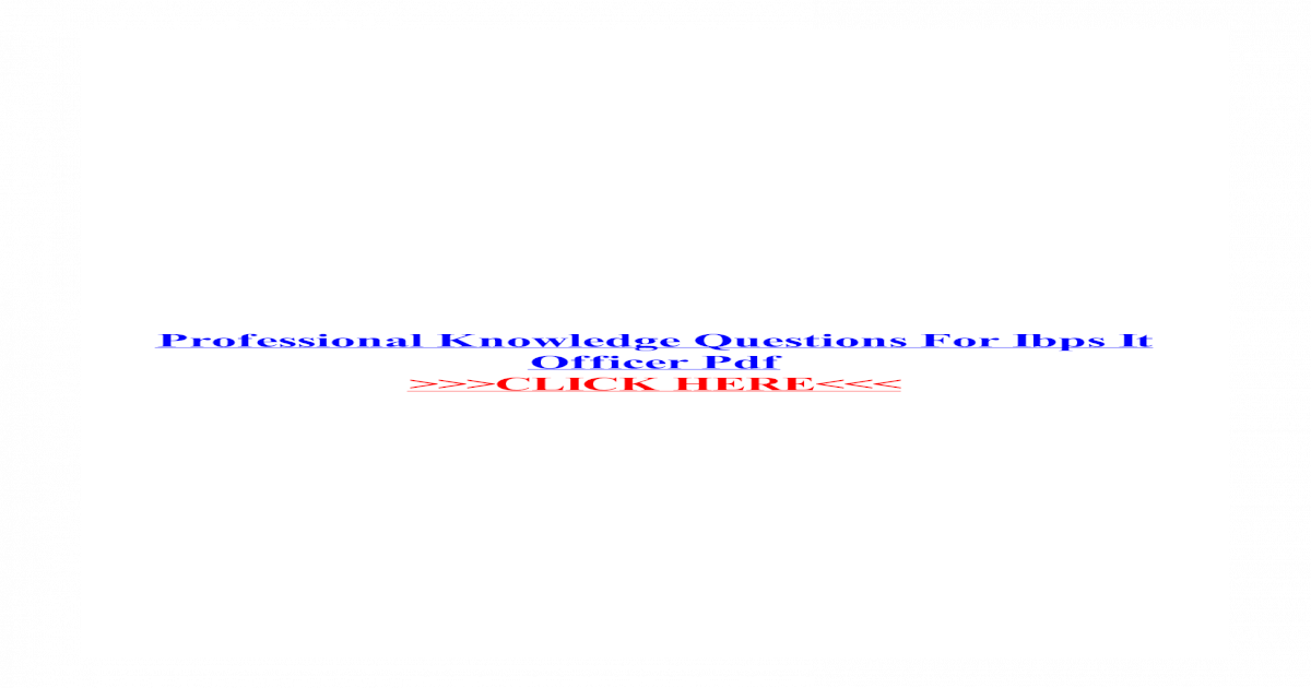 Professional knowledge specialist pdf ibps officer