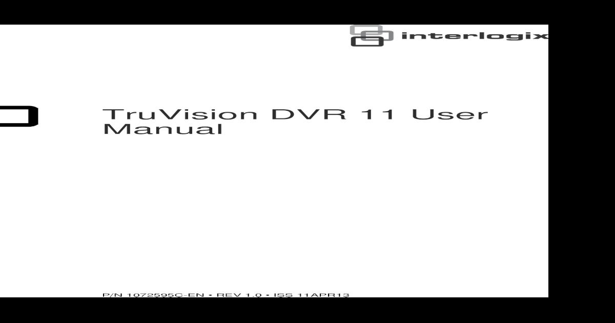 TruVision DVR 11 User Manual - ??TruVision DVR 11 User