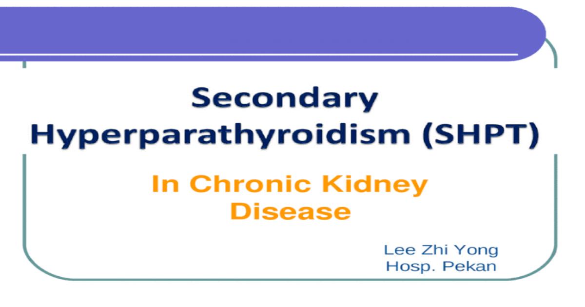 Secondary Hyperparathyroidism in CKD