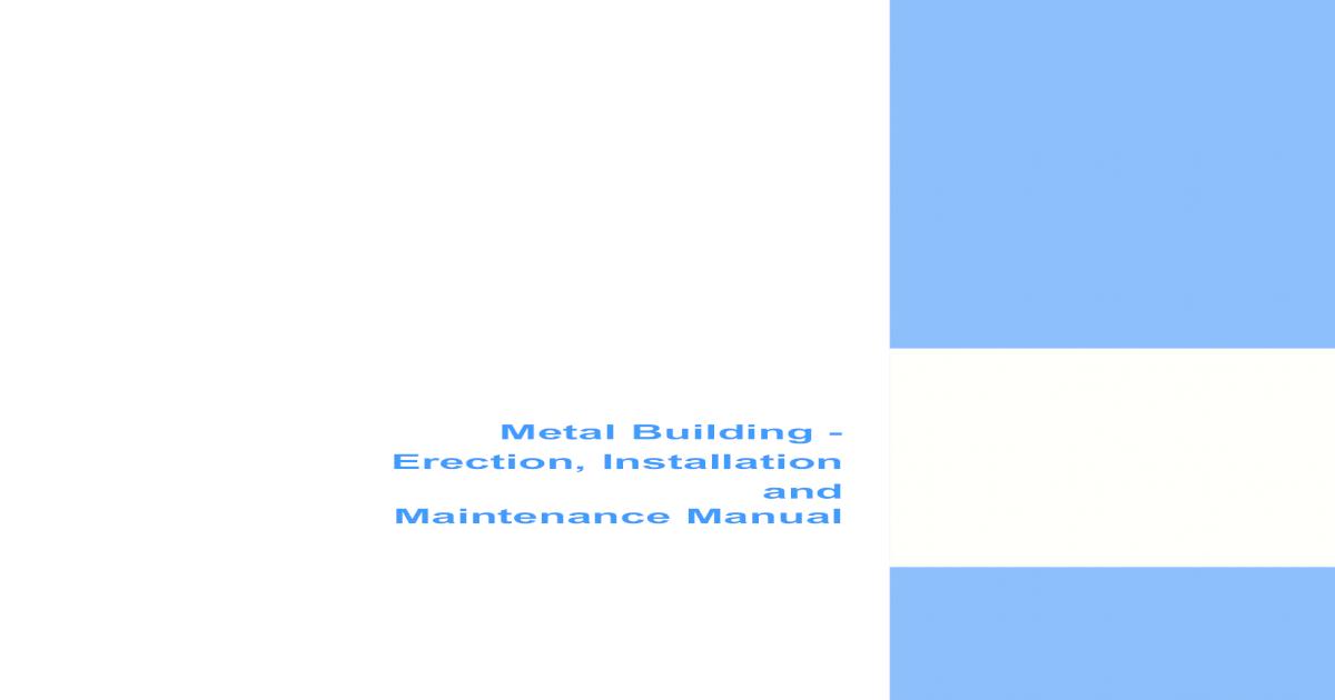 Tata BlueScope Steel (BUTLER INDIA) Erection Manual - [PDF