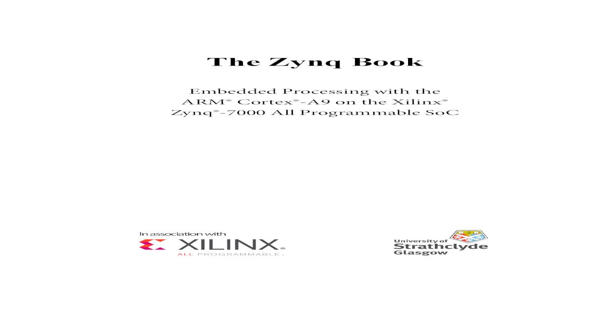 2010/09/01 - Xilinx - The Zynq book (ebook) - [PDF Document]