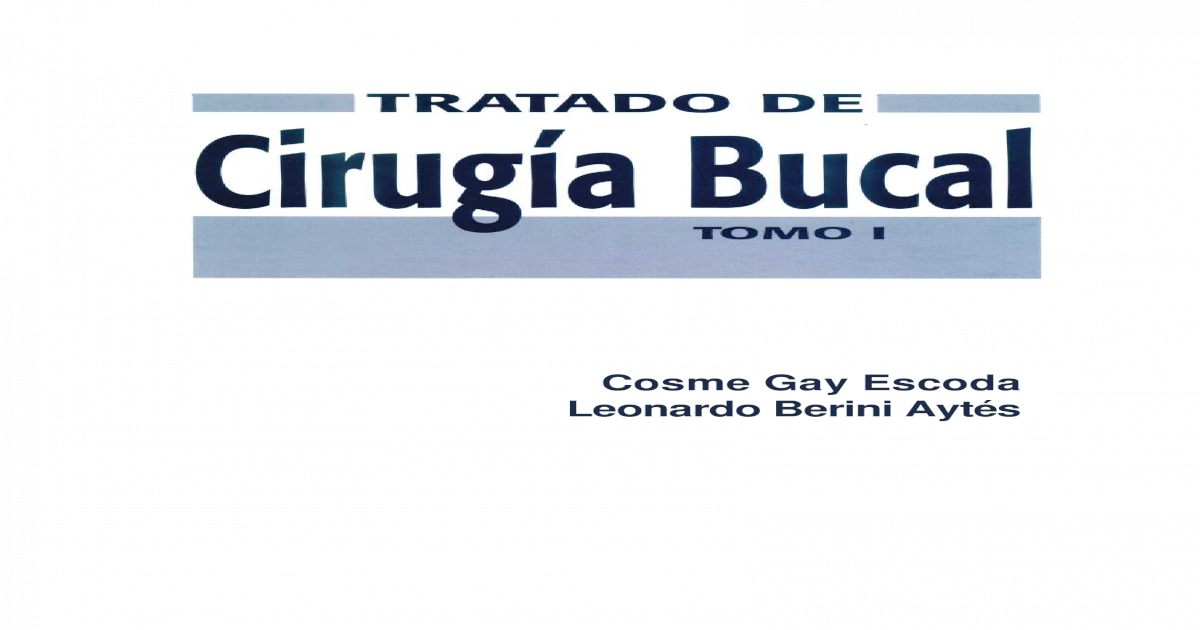 tratado de cirugia bucal gay escoda