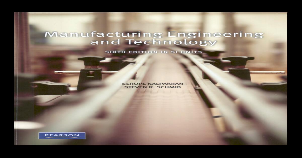 Serope kalpakjian steve schmid manufacturing s1(booksformech