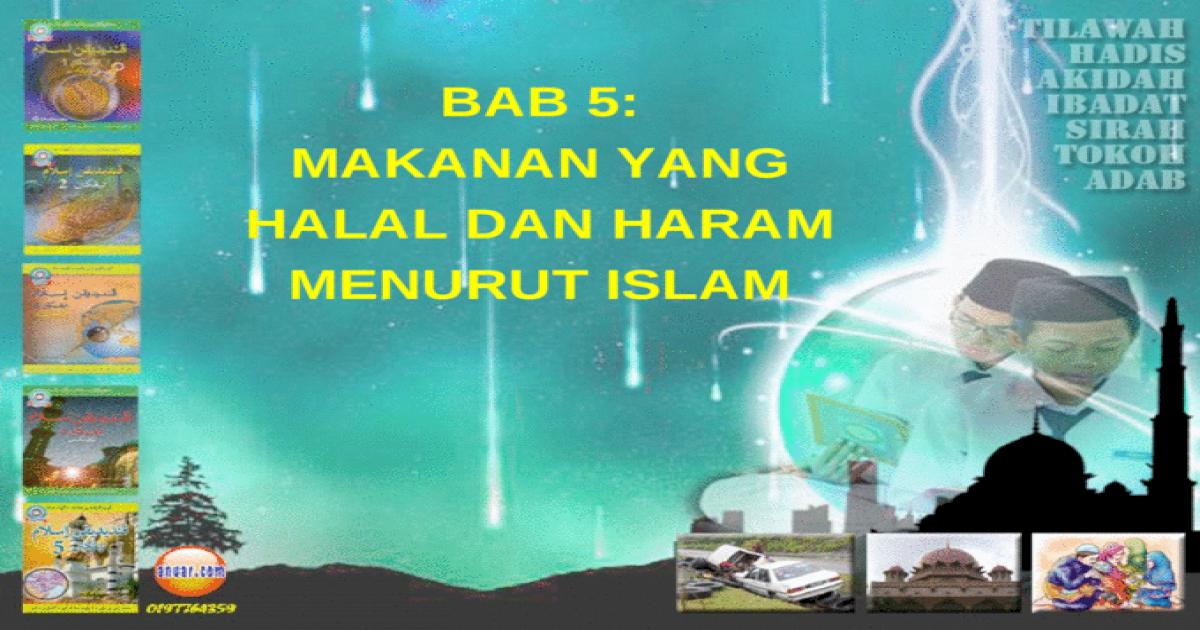Bab 5 Makanan Yang Halal Dan Haram Menurut Islam Ppt Powerpoint