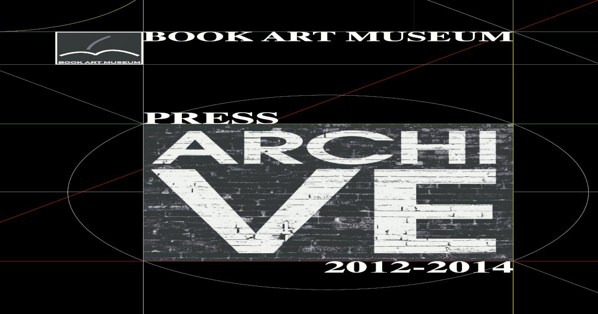 659e88d7f7831 Book Art Museum. Press Archive 2012-2014 - [PDF Document]