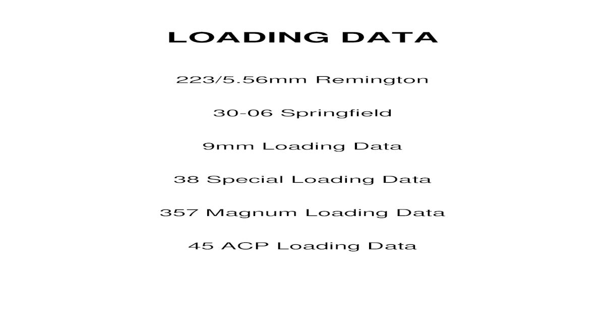 Modern Loading Data 9mm, 45 acp, 30-06  223  357 magnum - [PDF Document]