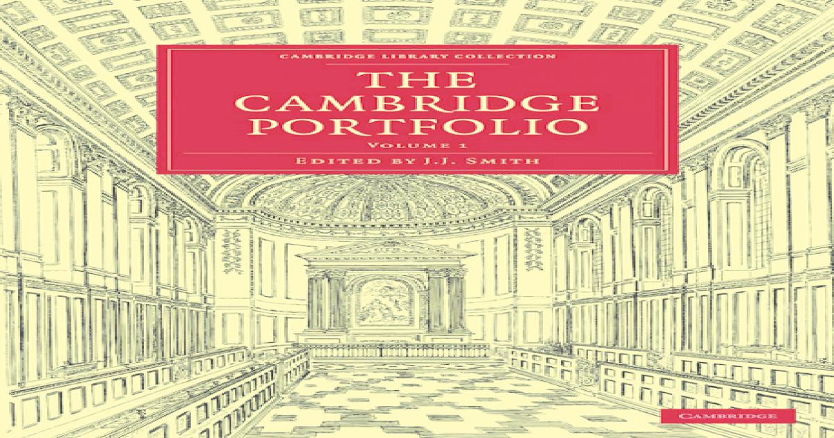 size 40 c36fc 2919e The Cambridge Portfolio, Volume 1 (Cambridge Library Collection -  Cambridge) -  PDF Document