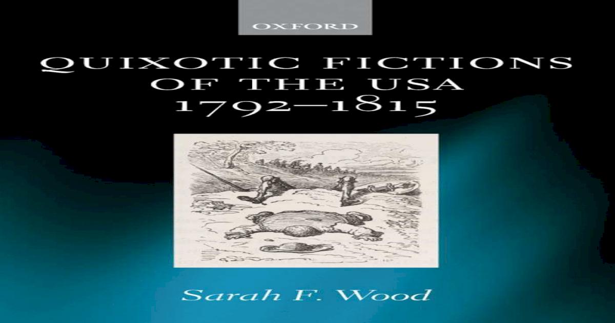 Quixotic Fictions of the USA 1792-1815 - [PDF Document]
