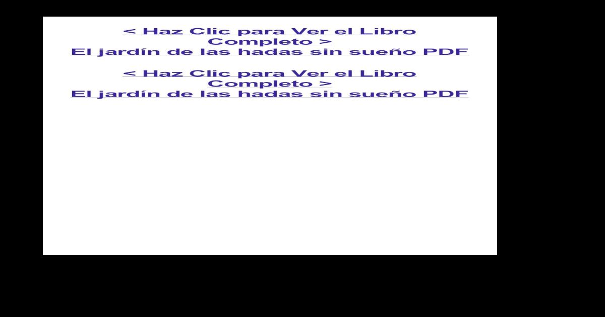 El jardn de las hadas sin sueo.pdf - [PDF Document]