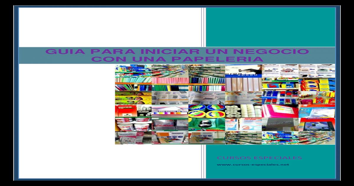 e80dd101ad9 Abre Tu Negocio de Papeleria - [PDF Document]
