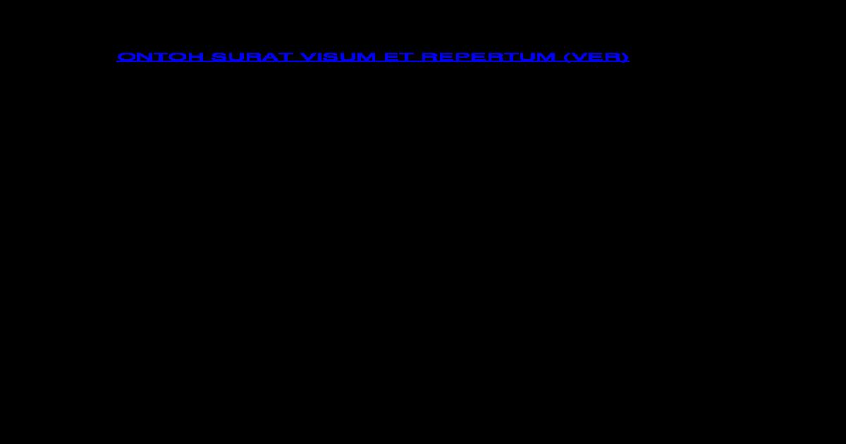 Contoh Surat Visum Et Repertum Docx Document