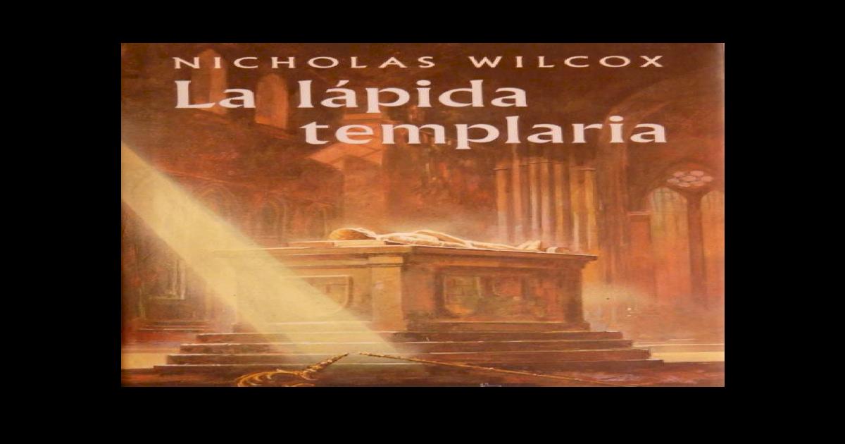 Nicholas Wilcox - La Lapida Templaria -  DOC Document  2094ff072d2