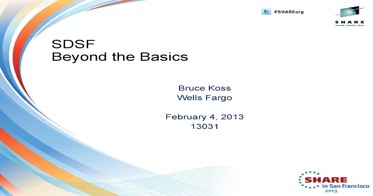 SDSF - Beyond the Basics (1) - [PDF Document]