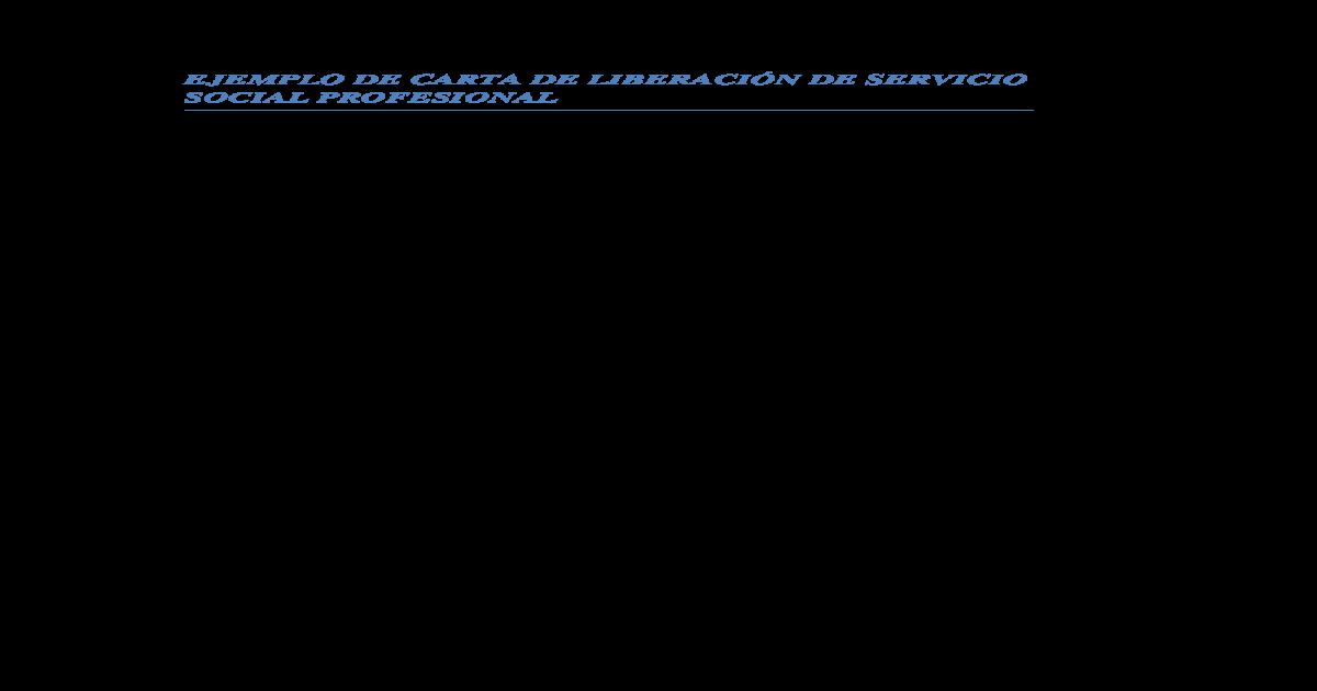 Ejemplo De Carta De Liberacin De Practicas Profesionales