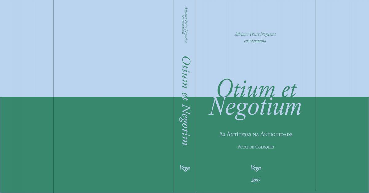 48043848 Otium Et Negotium as Antiteses Na Antiguidade - [PDF Document]