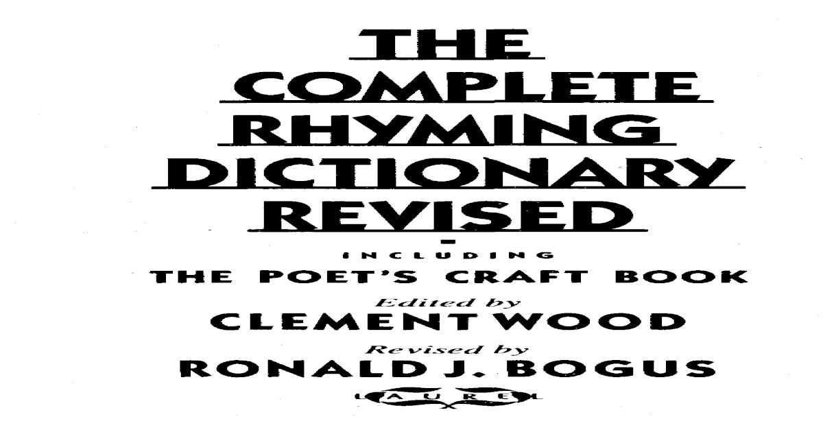 9a567469bdf Clement Wood(Ed) - The Complete Rhyming Dictionary Revised (PDF) -  PDF  Document