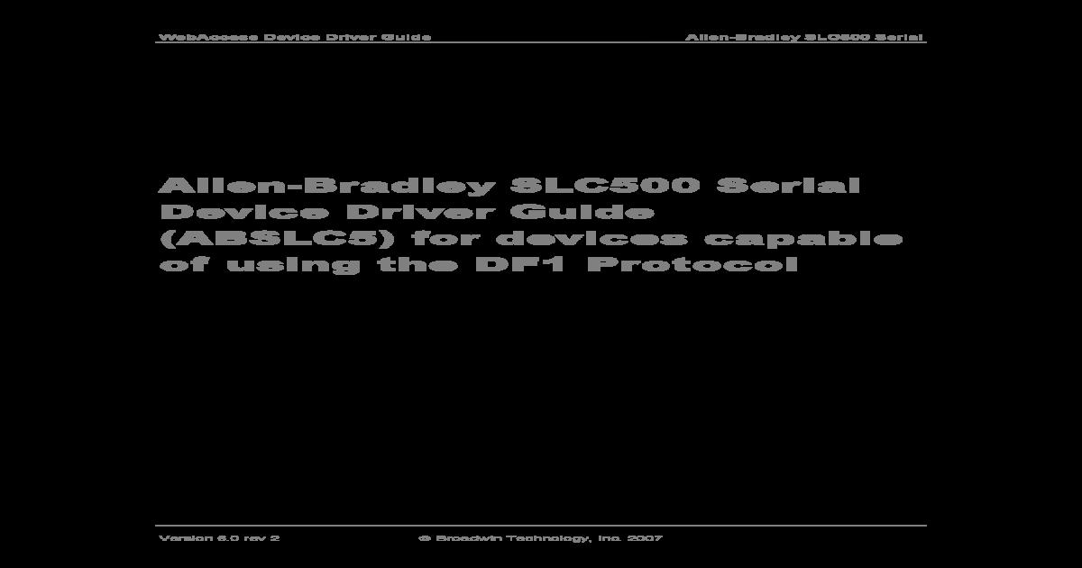 Allen-Bradley SLC 500 DF1 Serial Driver Guide - AB_SLC5_Serial