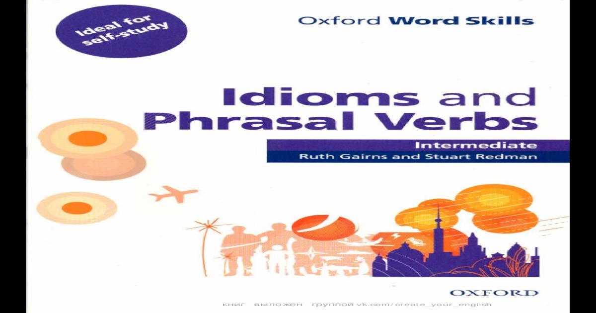 Ruth Gairns Stuart Redman Idioms And Phrasal Pdf Document
