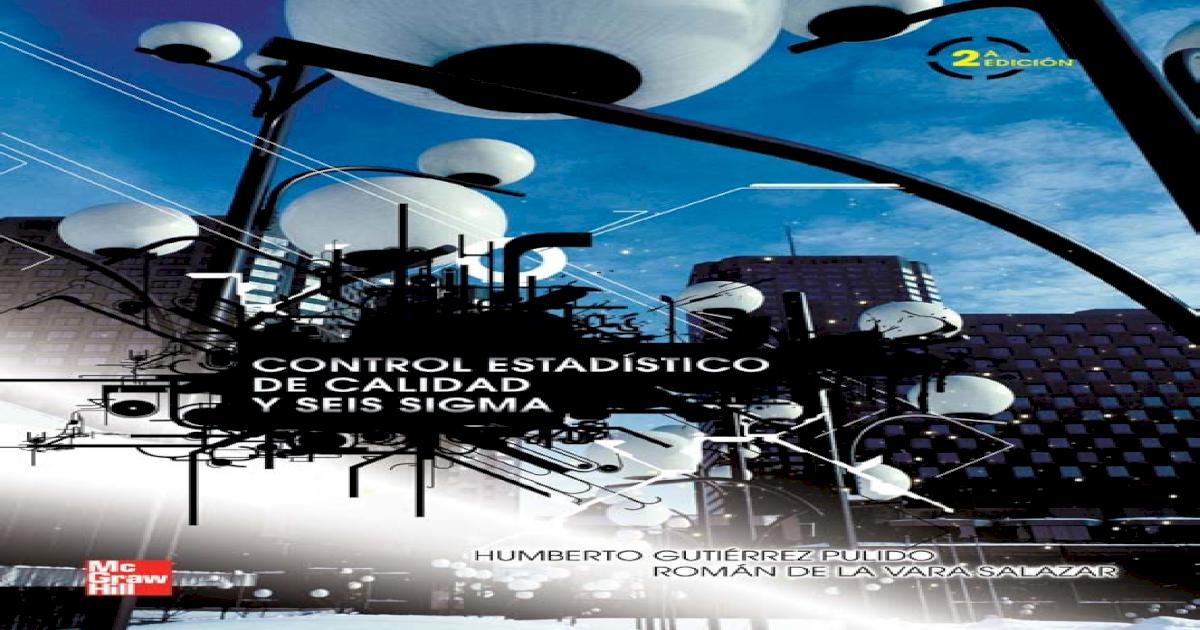 Control estadistico de la calidad y seis sigma gutierrez 2da -  PDF  Document  4bfa3e29022a