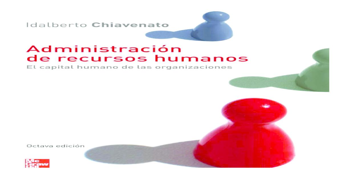 Administracion De Recursos Humanos Chiavenato 8va Pdf
