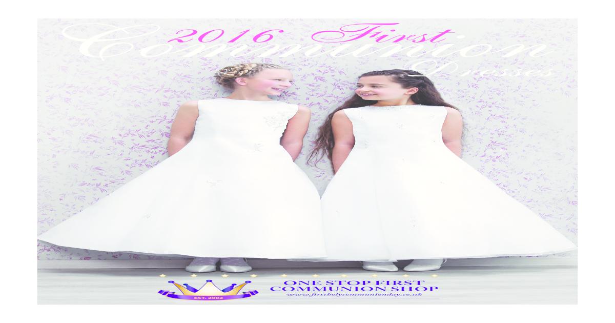 8d6a663e35 Communion dresses 2016 Communion Dress Catalogue -  PDF Document